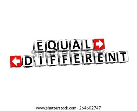 3D Words Equal and Different on white background - stock photo