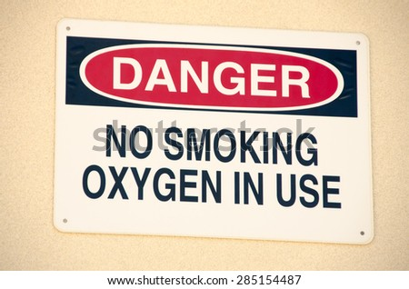 """""""Danger No Smoking Oxygen in Use"""" sign - stock photo"""