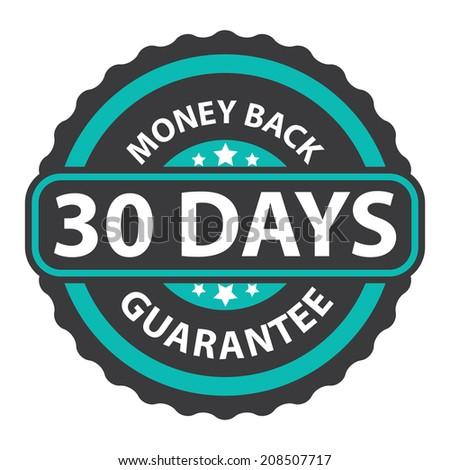 30 Days Money Back Guarantee on Blue Vintage, Retro Sticker, Badge, Icon, Stamp Isolated on White - stock photo
