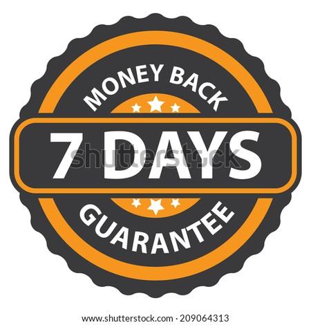 7 Days Money Back Guarantee on Orange Vintage, Retro Sticker, Badge, Icon, Stamp Isolated on White - stock photo