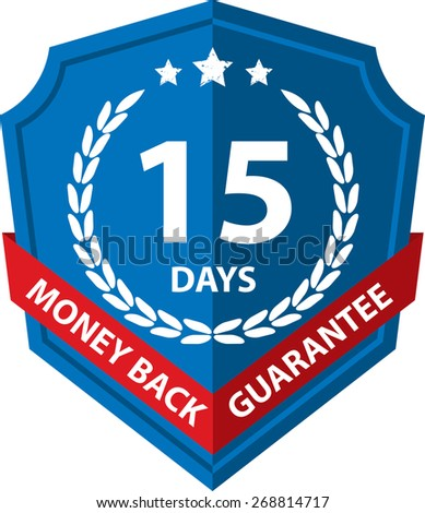15 Days Money Back Guaranteed Label And Sticker With Blue Badge Sign, Isolated on White Background. - stock photo
