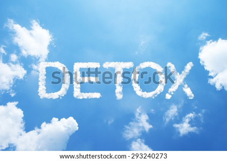 """DETOX"" cloud word on sky. - stock photo"