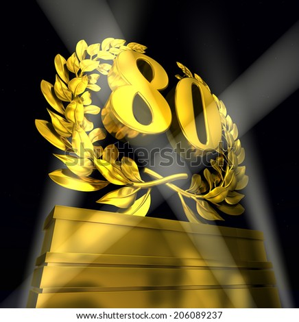 80 eightty number in golden letters at a pedestrial with laurel wreath - stock photo