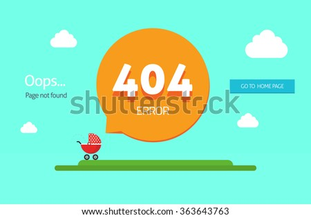 404 error page template, oops page not found text, go to home page blue button and baby carriage with bubble speech, clouds. Modern flat cartoon illustration design isolated on blue background image - stock photo