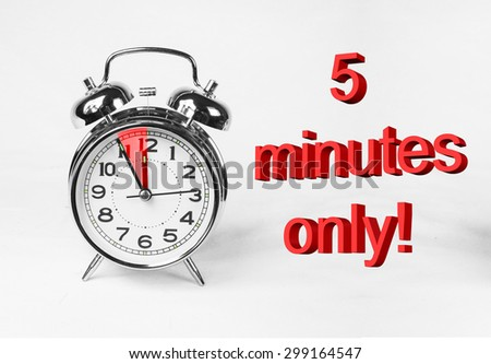 5 five minutes only - stock photo