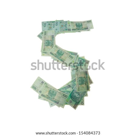 5 - five number character- isolated with clipping patch on white background. Letter made of Polish hundred zlotys green bank notes - 100 PLN - stock photo