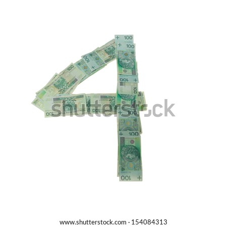 4 - four number character- isolated with clipping patch on white background. Letter made of Polish hundred zlotys green bank notes - 100 PLN - stock photo