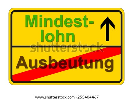 german traffic sign shows the way from exploitation to minimum wage - stock photo