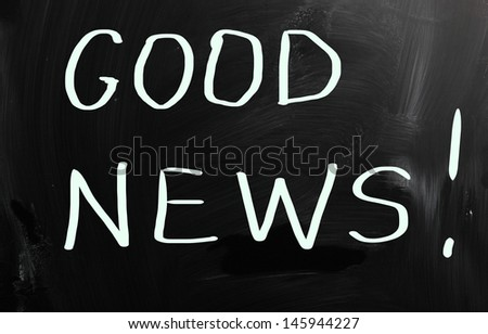 """Good News!"" handwritten with white chalk on a blackboard - stock photo"