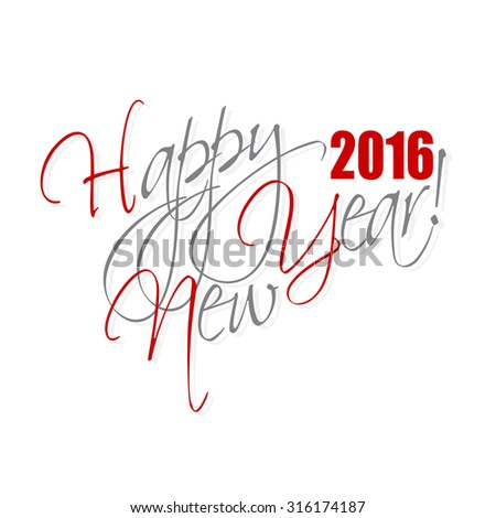 2016 Happy New Year hand lettering card or background. - stock photo