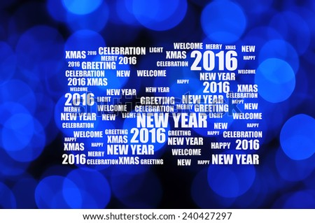 2016 Happy New Year on Background of Defocused Christmas Blue Light  - stock photo