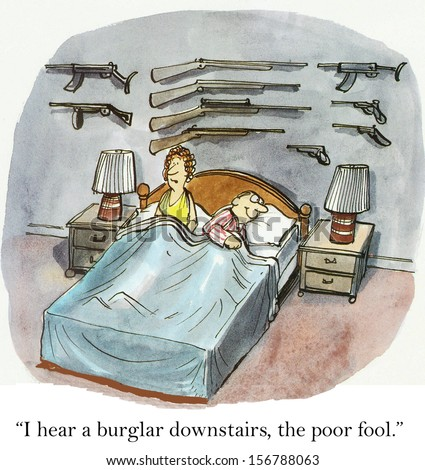"""I hear a burglar downstairs, the poor fool."" - stock photo"