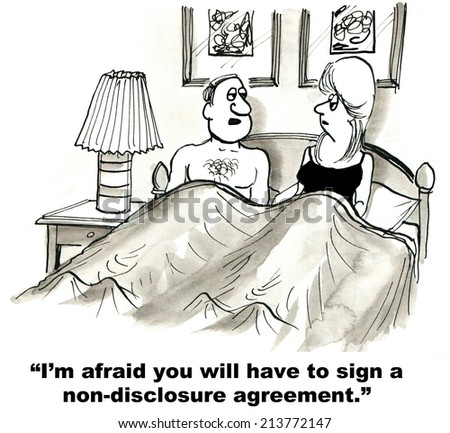 """I'm afraid you will have to sign a non-disclosure agreement."" - stock photo"