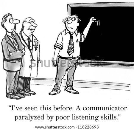 """""""I've seen this before. A communicator paralyzed by poor listening skills."""" - stock photo"""