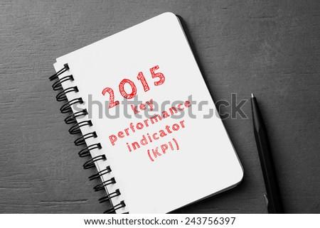 2015 Key Performance Indicator - stock photo