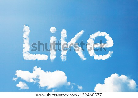 """like"" a cloud  massage on sky - stock photo"