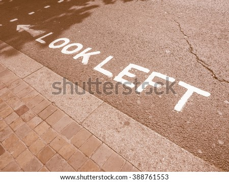 Look Left sign in a London street vintage - stock photo