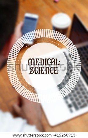""" Medical Science "" Internet Data Technology Concept - stock photo"