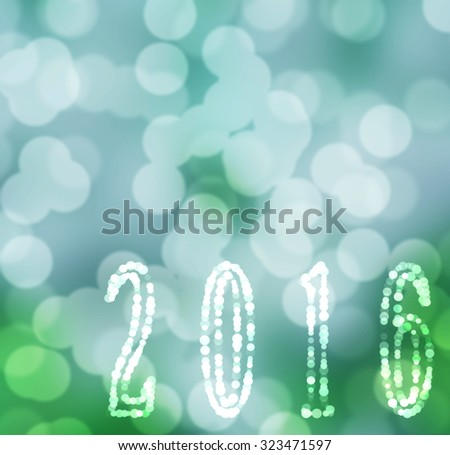 2016 New Year greeting card made of colorful shiny bokeh digits on green and blue bokeh background, with copyspace. - stock photo