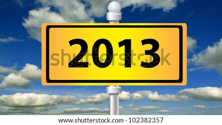 2013 ,new year signpost on sky background - stock photo
