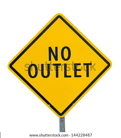 """NO OUTLET"" traffic sign isolated on white background - stock photo"