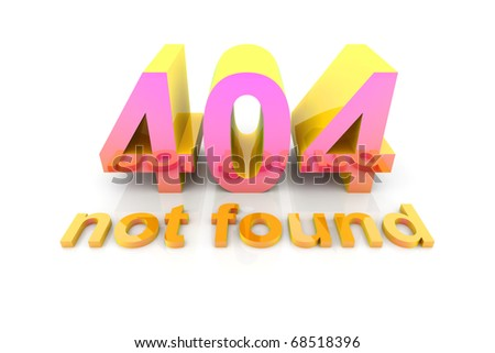 404 - Not Found - stock photo