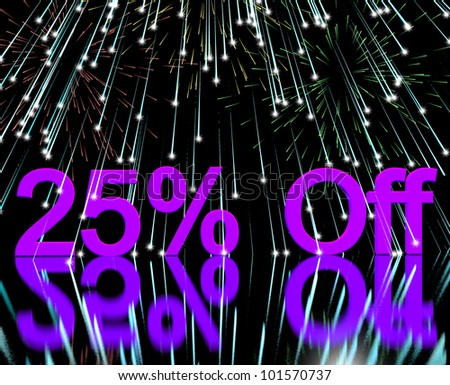 25% Off With Fireworks Shows Sale Discount Of Twenty Five Percent - stock photo