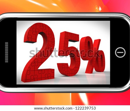 25% On Smartphone Shows Price Reductions And Bargains - stock photo