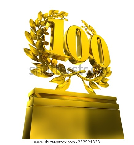 100, one-hundred, number in golden letters at a pedestrial with laurel wreath on white background - stock photo