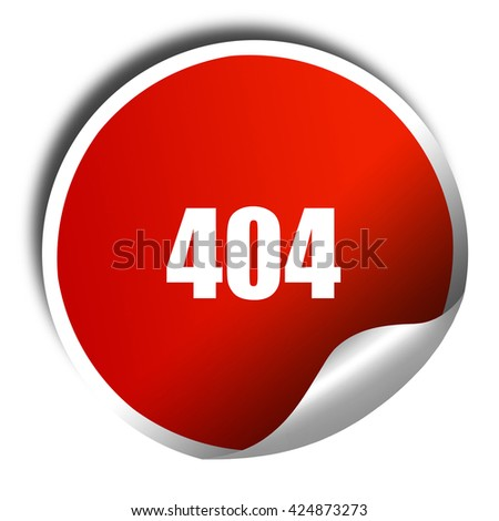 404 page, 3D rendering, red sticker with white text - stock photo