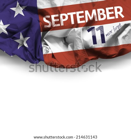 9/11 Patriot Day, September 11 waving flag on white background - stock photo