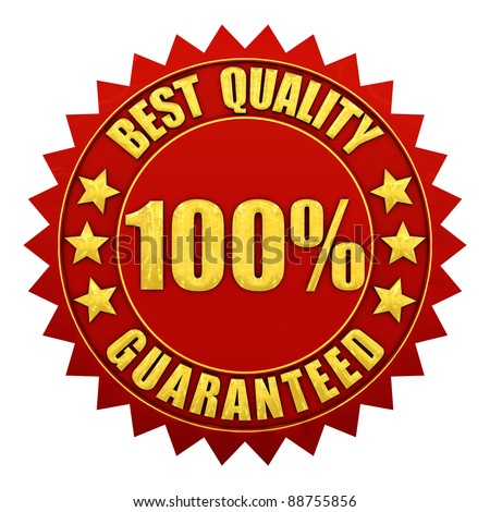 100 percent best quality guaranteed , red and gold warranty label isolated on white - stock photo
