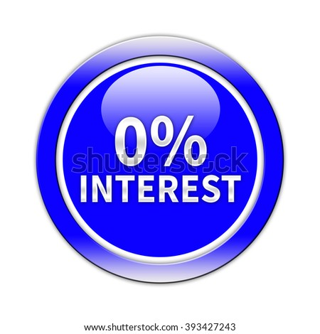 0 Percent interest button isolated - stock photo