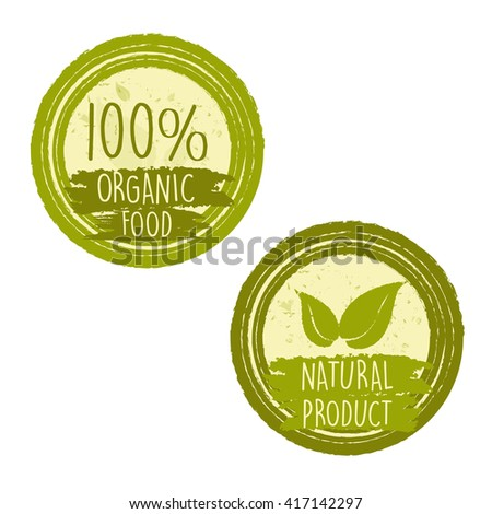 100 percent organic food and natural product with leaf signs in green circle labels, bio ecology concept - stock photo