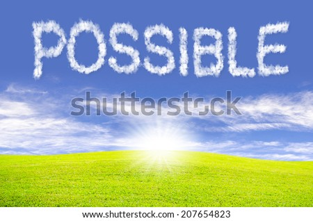 """""""Possible"""" text cloud in the sky and green field. - stock photo"""