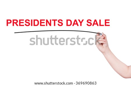 Presidents Day sale word written by man - stock photo
