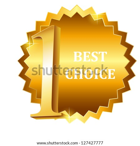 Raster version best choice vector label. - stock photo