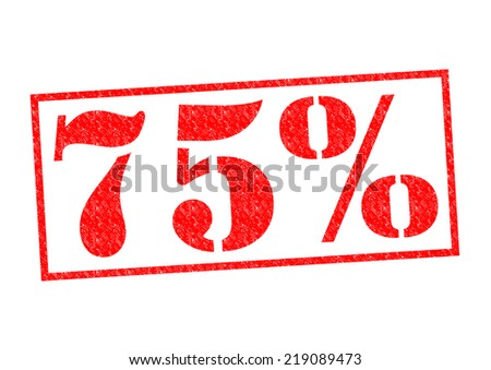 75% Rubber Stamp over a white background. - stock photo