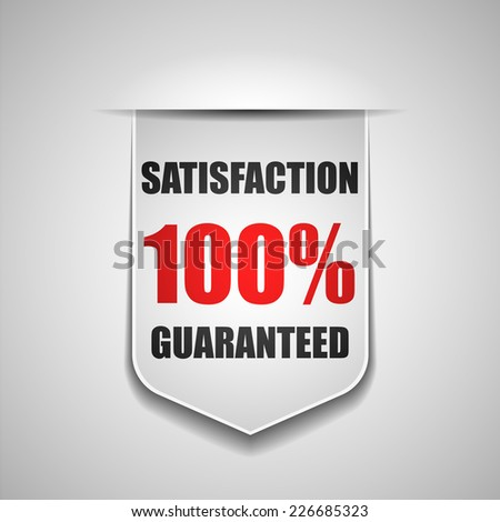 100% Satisfaction Guaranteed - stock photo