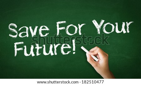 """""""Save For Your Future"""" Chalk Illustration - stock photo"""