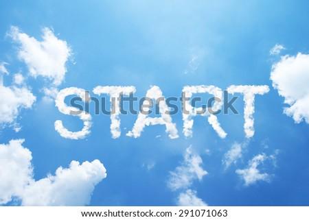 """start"" cloud word on sky. - stock photo"