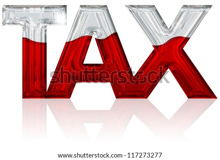 tax word filled with red liquid - stock photo
