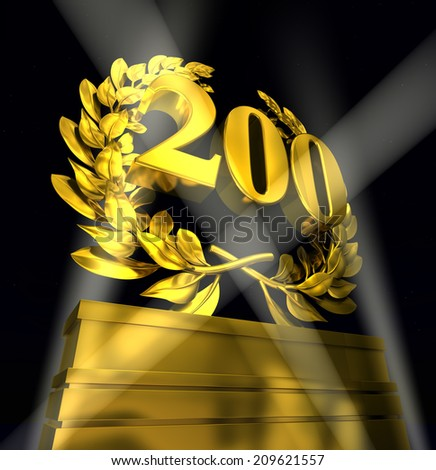 200 two hundred number in golden letters at a pedestrial with laurel wreath - stock photo