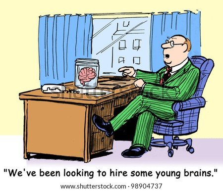 """We are looking to hire some young brains."" - stock photo"