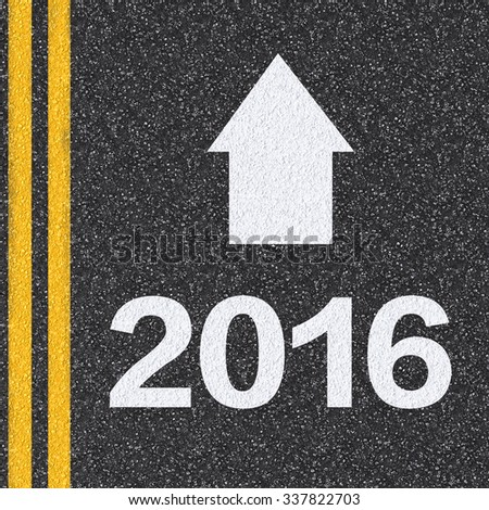 2016 with arrow on asphalt road illustration - stock photo