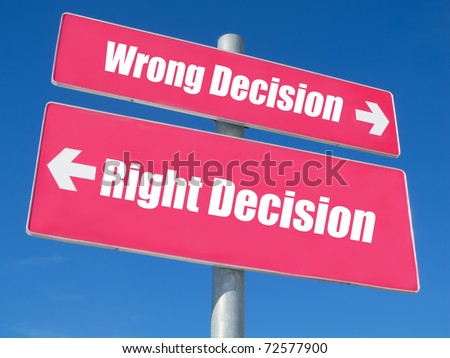 """Wrong or Right Decision"" signpost against blue sky - stock photo"