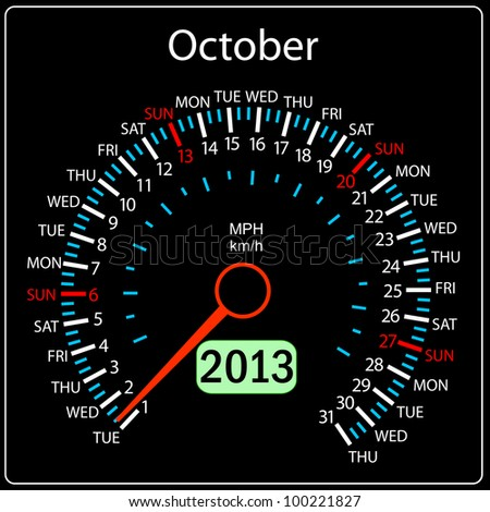 2013 year calendar speedometer car. October. - stock photo