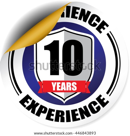 10 years experience blue sticker, button, label and sign. - stock photo