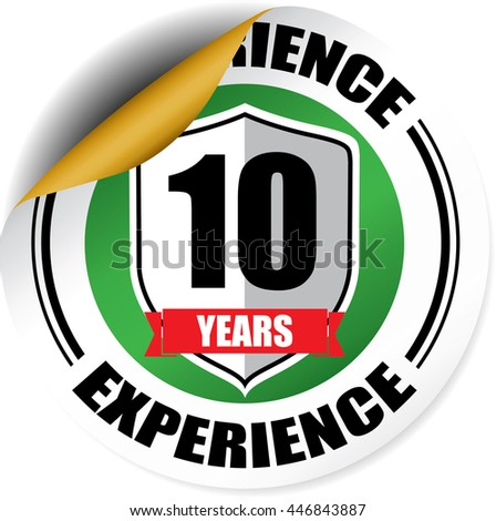 10 years experience green sticker, button, label and sign. - stock photo
