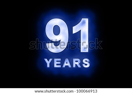 91 years text with blue glow on black background - stock photo
